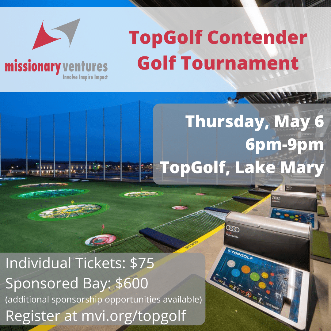 Missionary Ventures TopGolf Contender Golf Tournament